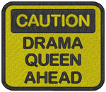 Caution Drama Queen Embroidery Design