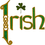 Irish with a Shamrock #2 Embroidery Design